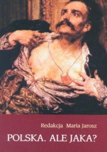 Okładka książki Polska. Ale jaka?