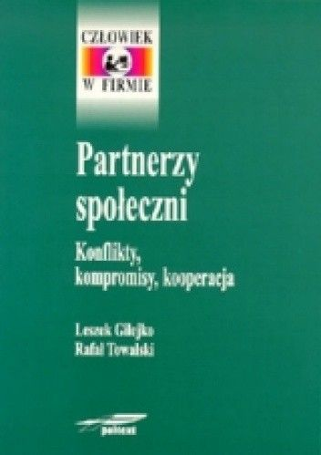 Okładka książki Partnerzy społeczni. Konflikty, kompromisy, kooperacja