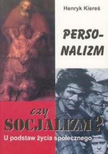 Okładka książki Personalizm czy socjalizm