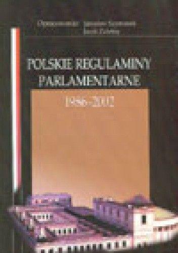 Okładka książki Polskie regulaminy parlamentarne 1985-2002