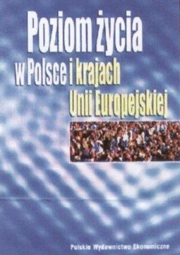 Okładka książki Poziom życia w Polsce i krajach Unii Europejskiej