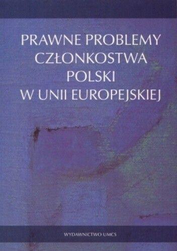 Okładka książki Prawne problemy członkostwa Polski w Unii Europejskiej