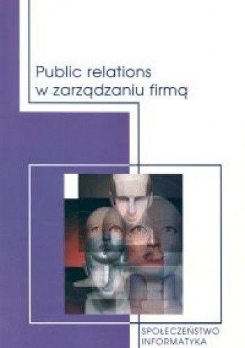 Okładka książki Public relations w zarządzaniu firmą