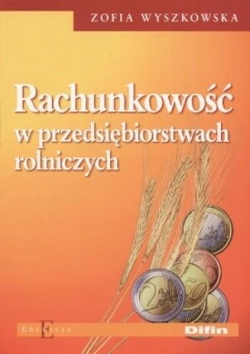 Okładka książki Rachunkowość w przedsiębiorstwach rolniczych