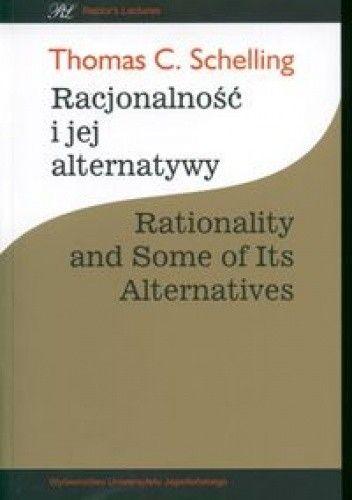 Okładka książki Racjonalność i jej alternatywy