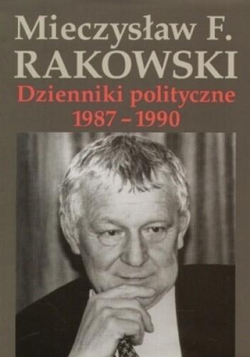 Okładka książki Dzienniki polityczne 1987-1990. Tom 10