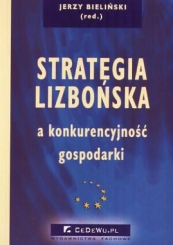 Okładka książki Strategia Lizbońska a konkurencyjność gospodarki
