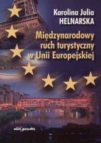 Okładka książki Międzynarodowy ruch turystyczny w Unii Europejskiej