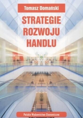 Okładka książki Strategie rozwoju handlu