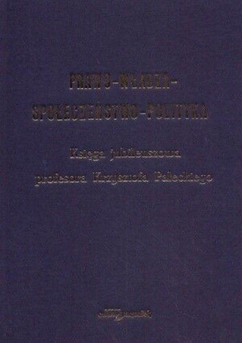 Okładka książki Prawo, władza, społeczeństwo, polityka