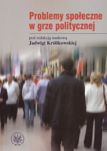 Okładka książki Problemy społeczne w grze politycznej