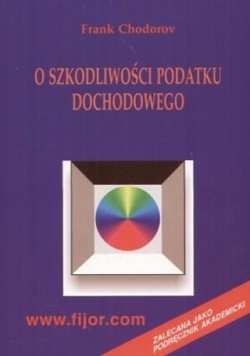Okładka książki O szkodliwości podatku dochodowego