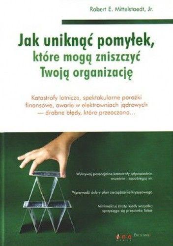 Okładka książki Jak uniknąć pomyłek, które mogą zniszczyć Twoją organizację