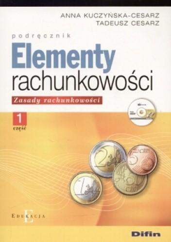 Okładka książki Elementy rachunkowości. zasady rachunkowości. Część 1