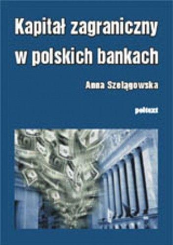 Okładka książki Kapitał zagraniczny w polskich bankach