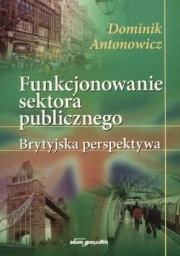 Okładka książki Funkcjonowanie sektora publicznego. Brytyjska perspektywa