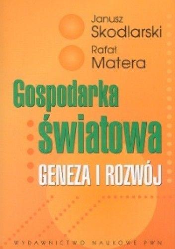 Okładka książki Gospodarka światowa. Geneza i rozwój