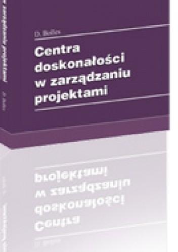 Okładka książki Centra doskonałości w zarządzaniu projektami