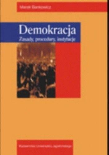 Okładka książki Demokracja. zasady, procedury, instytucje