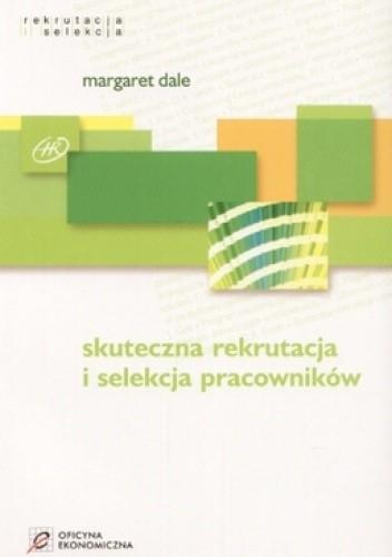 Okładka książki Skuteczna rekrutacja i selekcja pracowników