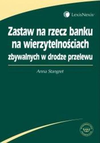 Okładka książki zastaw na rzecz banku na wierzytelnościach zbywalnych w drodze przelewu