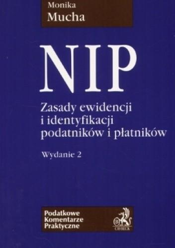 Okładka książki NIP. zasady ewidencji i identyfikacji podatników i płatników
