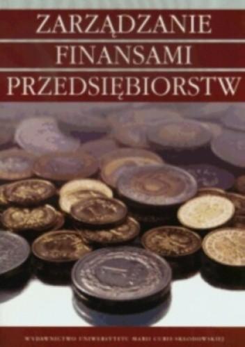 Okładka książki zarządzanie finansami przedsiębiorstw