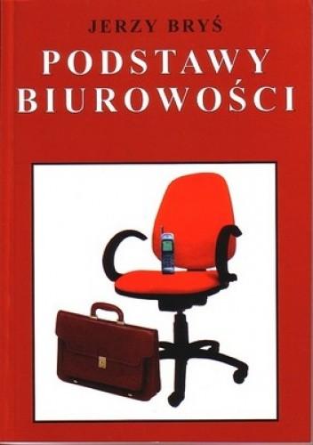 Okładka książki Podstawy biurowości