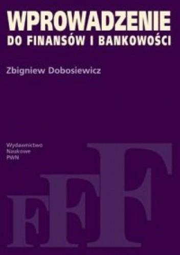 Okładka książki Wprowadzenie do finansów i bankowości