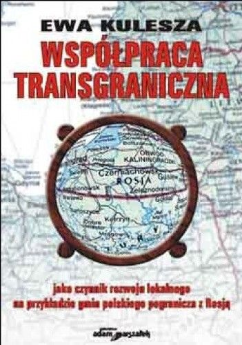 Okładka książki Współpraca transgraniczna jako czynnik rozwoju lokalnego
