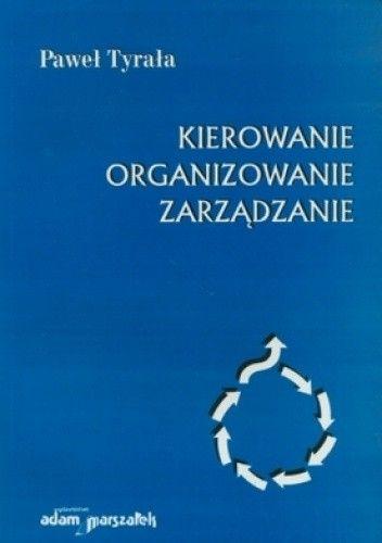 Okładka książki Kierowanie. Organizowanie. zarządzanie
