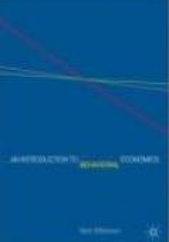 Okładka książki Introduction to Behavioral Economics