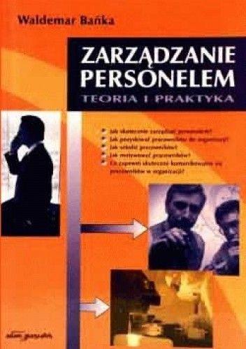 Okładka książki zarządzanie personelem. Teoria i praktyka