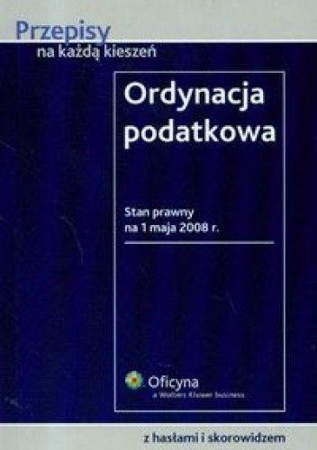 Okładka książki Ordynacja podatkowa /Przepisy na każdą kieszeń
