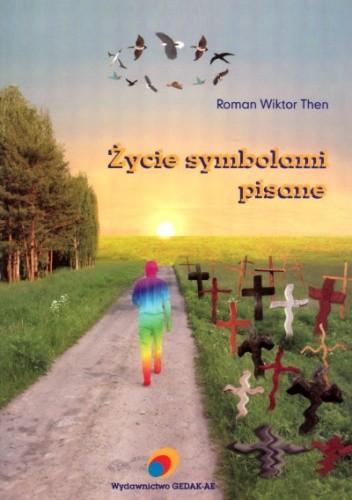 Okładka książki Życie symbolami pisane