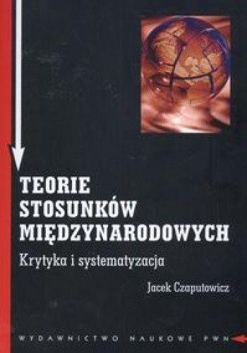 Okładka książki Teorie stosunków międzynarodowych.