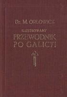 Ilustrowany przewodnik po Galicyi