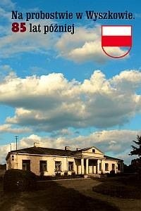 Okładka książki Na probostwie w Wyszkowie. 85 lat później