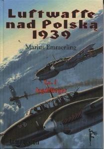 Okładka książki Luftwaffe nad Polską 1939 część 1. Jagdflieger