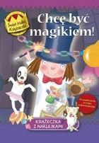 Okładka książki Chcę być magikiem! świat Małej Księżniczki