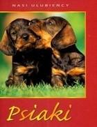 Okładka książki Psiaki Nasi ulubieńcy