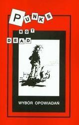 Okładka książki Punks not dead Wybór opowiadań