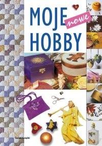 Okładka książki Moje nowe hobby