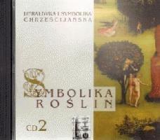 Okładka książki Symbolika roślin cz.2. Heraldyka i symbolika chrześcijańska. CD MP3