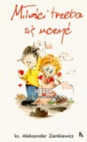Okładka książki Miłości trzeba się uczyć