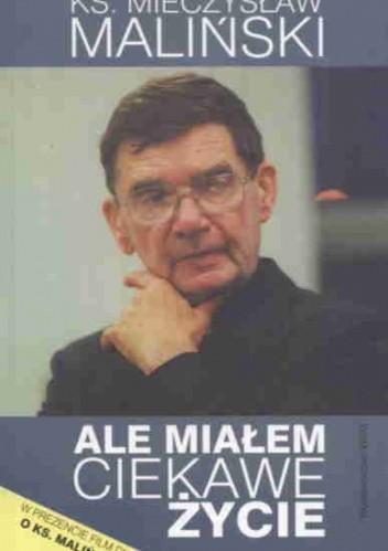 Okładka książki Ale miałem ciekawe życie