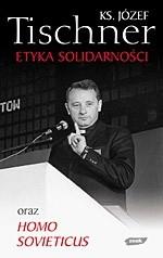 Okładka książki Etyka Solidarności oraz Homo Sovieticus