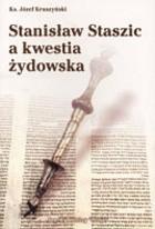 Okładka książki Stanisław Staszic a kwestia żydowska