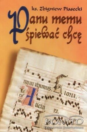 Okładka książki Panu memu śpiewać chcę