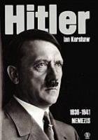 Hitler. T.2, cz.1 (1936-1941): Nemezis